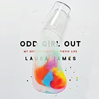Odd Girl Out                   By:                                                                                                                                 Laura James                               Narrated by:                                                                                                                                 Lucinda Clare                      Length: 8 hrs and 43 mins     25 ratings     Overall 4.6