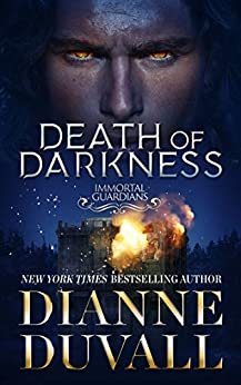 Death of Darkness (Immortal Guardians Book 9) by [Dianne Duvall]