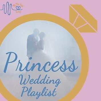 Tie the Knot Tunes Presents: Princess Wedding Playlist