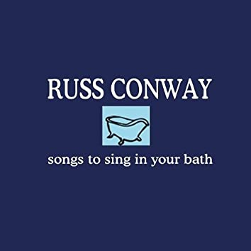 Songs to Sing in Your Bath