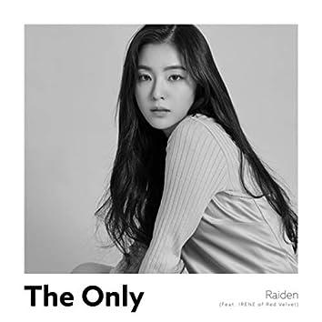 The Only (feat. IRENE of Red Velvet)