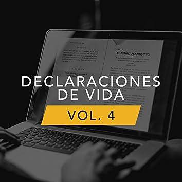 Declaraciones De Vida, Vol. 4