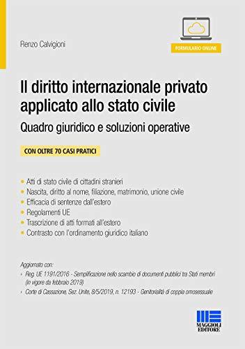 Il diritto internazionale privato applicato allo stato civile. Quadro giuridico e soluzioni operative. Con aggiornamento online