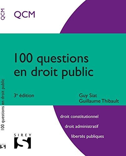 100 questions en droit public - 3e éd.
