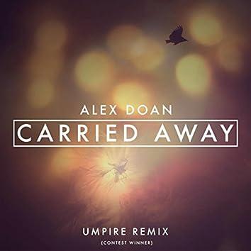 Carried Away [Umpire Remix]
