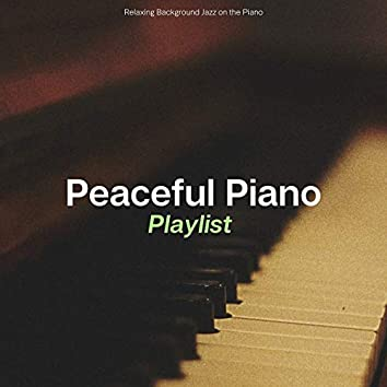 Relaxing Background Jazz on the Piano