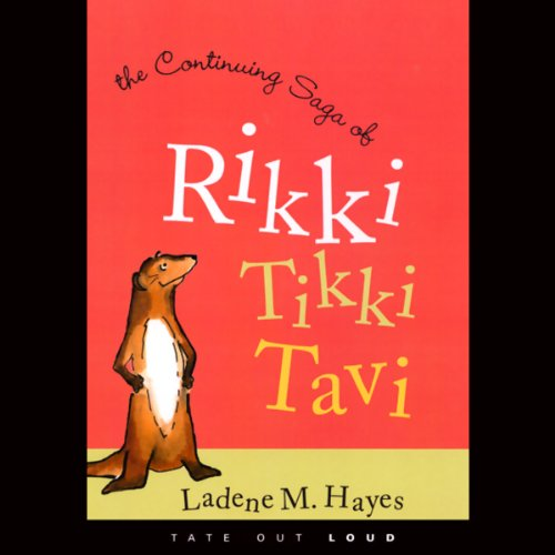 The Continuing Saga of Rikki Tikki Tavi  audiobook cover art