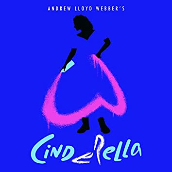 """Far Too Late (From Andrew Lloyd Webber's """"Cinderella"""" / Single Version)"""