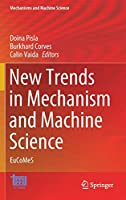 New Trends in Mechanism and Machine Science: EuCoMeS (Mechanisms and Machine Science (89))