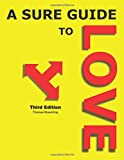A Sure Guide to Love: Third Edition