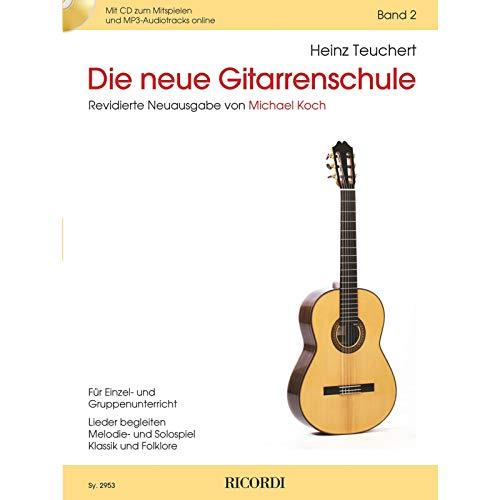 Die neue Gitarrenschule Band 2: Für Einzel- und Gruppenunterricht. Lieder begleiten. Melodie- und Solospiel. Klassik und Folklore
