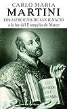 Los ejercicios de San Ignacio a la luz del Evangelio de Mateo (Caminos) (Spanish Edition)