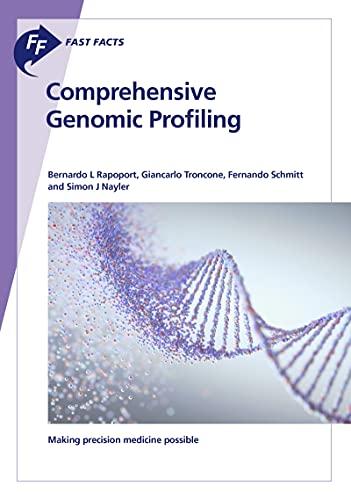 Fast Facts: Comprehensive Genomic Profiling: Making precision medicine possible