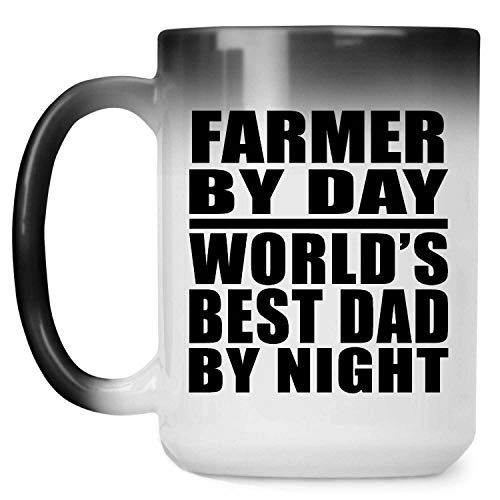 Farmer By Day World's Best Dad By Night - 15oz Color Changing Mug Magic Tea-Cup Heat Sensitive - Idea for Father Dad from Daughter Son Birthday Christmas Thanksgiving Anniversary
