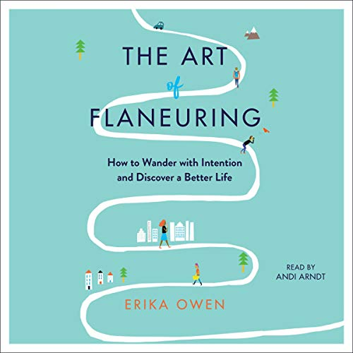 The Art of Flaneuring audiobook cover art
