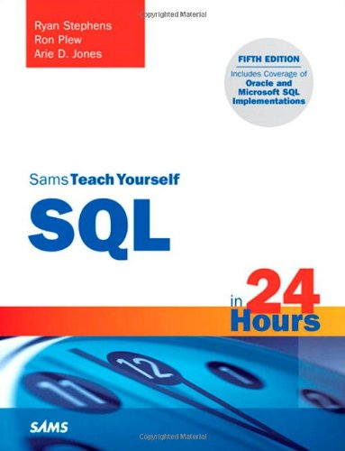 Download Sams Teach Yourself SQL in 24 Hours 0672335417