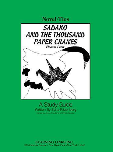 Sadako and the Thousand Paper Cranes (Novel-Ties)