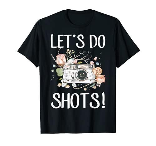 Photographers Dress Camera Wedding Photography Lets Do Shots T-Shirt