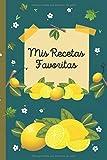 Mis Recetas Favoritas: Libro de recetas en blanco   Cuaderno de recetas en blanco   calidad papel crema   tapa blanda   tamaño cómodo y manejable   ...   cuaderno de recetas en blanco en español
