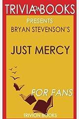 Trivia: Just Mercy by Bryan Stevenson Paperback