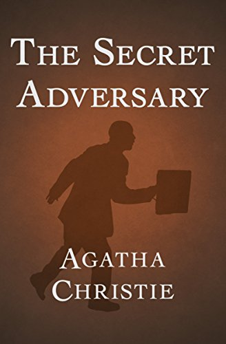 The Secret Adversary (Tommy and Tuppence Book 1) (English Edition)