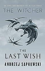 The Last Wish - Introducing the Witcher d'Andrzej Sapkowski