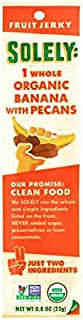 Solely Organic Banana with Pecans Fruit Jerky 21 oz each (5 Items Per Order, not per case)