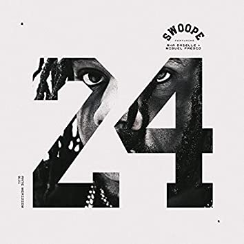 24 (feat. Aha Gazelle & Miguel Fresco)