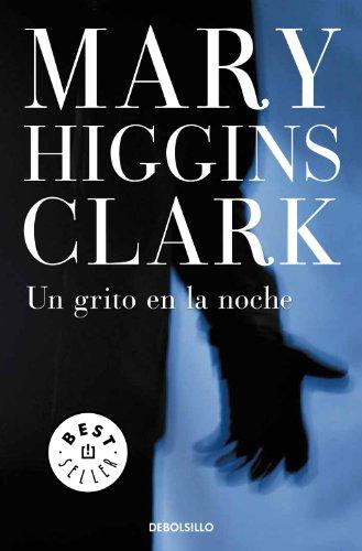Un grito en la noche eBook: Clark, Mary Higgins: Amazon.es: Tienda ...