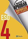 Objetivo aprobar Matemáticas Aplicadas 4 ESO (Castellano - Material Complementario - Objetivo Aprobar) - 9788469612088