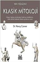 Her Yönüyle Klasik Mitoloji