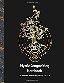 Mystic Composition Notebook - College Rule - 140 Pages - 70 sheets: Mysticism Note Book - Blank Line for Note Taking or Wr...