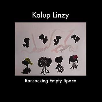 Ransacking Empty Space