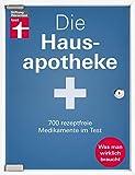 [page_title]-Die Hausapotheke: 700 rezeptfreie Medikamente für die Selbstversorgung - Erkältung - Fieber & Schmerzen -Haut & Haare - Starke Nerven I Stiftung Warentest