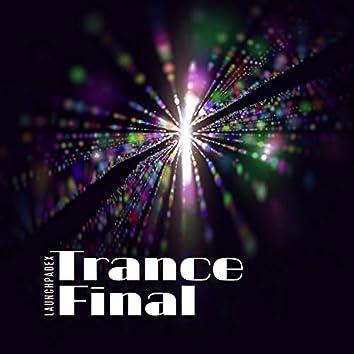 Trance Final