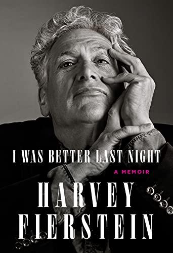 I Was Better Last Night: A Memoir