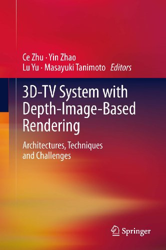 3D-TV System with Depth-Image-Based Rendering: Architectures, Techniques and Challenges (English Edition)