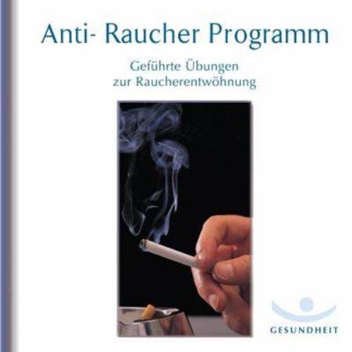 Anti-Raucher Programm. Geführte Übungen zur Raucherentwöhnung Titelbild