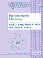 Supramolecular Chemistry (Oxford Chemistry Primers, 74)
