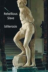 Rebellious Slave Paperback