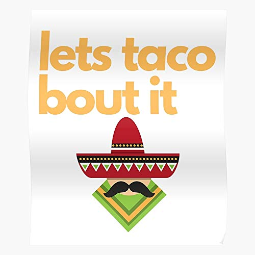 Tranglunar Taco Time Mexican Monday Poncho Meatless Spanish Sombrero Tuesday Impressive Posters for Room Decoration Printed with The Latest Modern Technology on semi-Glossy Paper Background