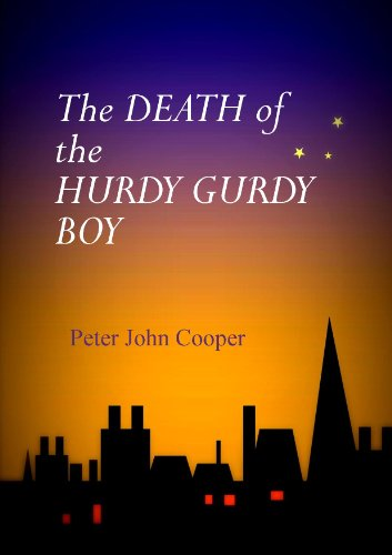 The Death of the Hurdy Gurdy Boy (The Ghost Detective Book 1)...