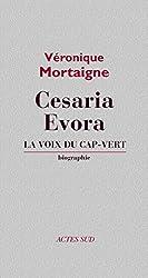 Césaria Evora: La voix du Cap-vert (Musique)