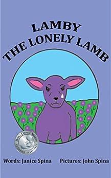 Lamby the Lonely Lamb by [Janice Spina, John Spina]