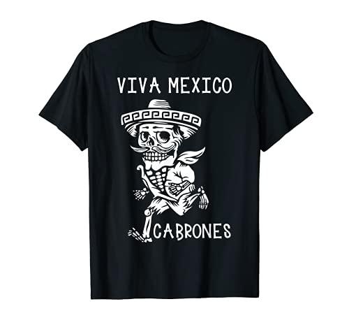Día de los Muertos Viva México Cabrones Azúcar Cráneo Esqueleto Camiseta