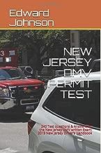 NEW JERSEY DMV PERMIT TEST: 240 Test questions & Answers for the New Jersey DMV written Exam: 2019 New Jersey Driver's Handbook