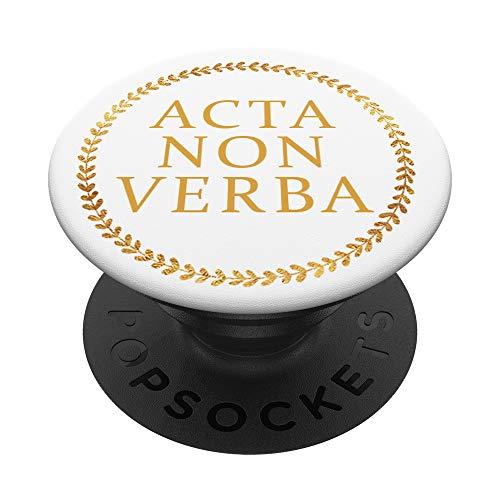 Roman Latin Acta Non Verba Deeds Not Words Citation PopSockets PopGrip Interchangeable