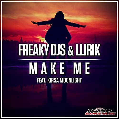 Freaky DJs & Llirik feat. Kirsa Moonlight
