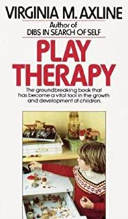 Virginia Mae Axline: Play Therapy (Mass Market Paperback); 1979 Edition