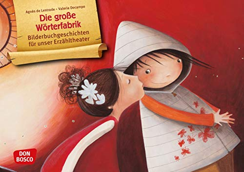 Die große Wörterfabrik. Kamishibai Bildkartenset. Entdecken - Erzählen - Begreifen: Bilderbuchgeschichten. Über den achtsamen Umgang mit Sprache - ein ... für unser Erzähltheater)